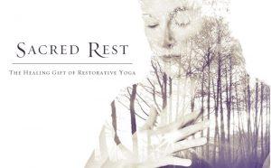 sacred rest restorative yoga workshop