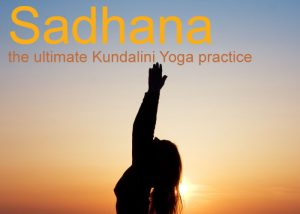 Kundalini Yoga Sadhana